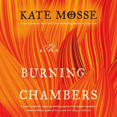 The Burning Chambers by Kate Mosse audiobook