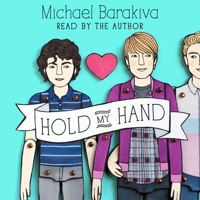 Hold My Hand by Michael Barakiva audiobook