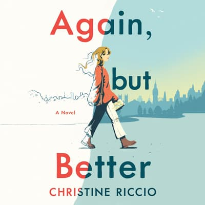 Again, but Better by Christine Riccio audiobook