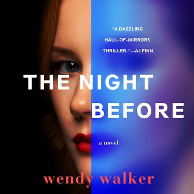 The Night Before by Wendy Walker audiobook