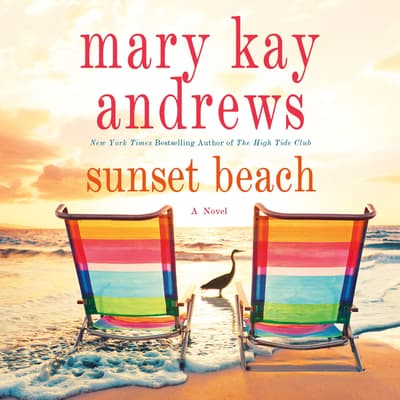 Sunset Beach by Mary Kay Andrews audiobook