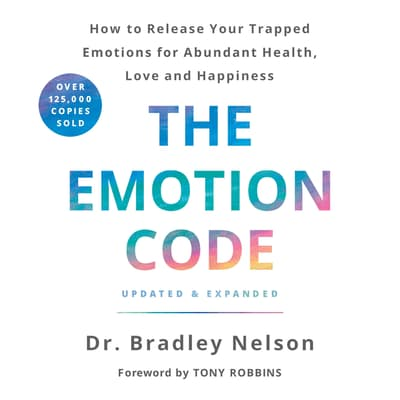 The Emotion Code by Bradley Nelson audiobook