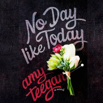 No Day Like Today by Amy Teegan audiobook