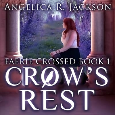 Crow's Rest by Angelica R. Jackson audiobook