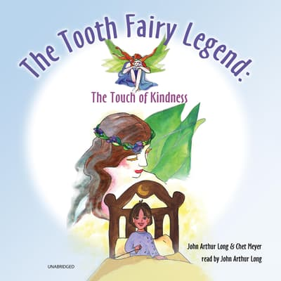 The Tooth Fairy Legend by John Arthur Long audiobook