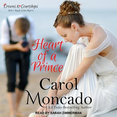 Heart of a Prince by Carol Moncado audiobook