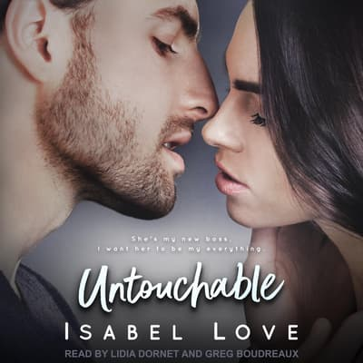 Untouchable by Isabel Love audiobook