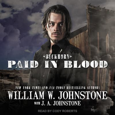 Paid in Blood by J. A. Johnstone audiobook