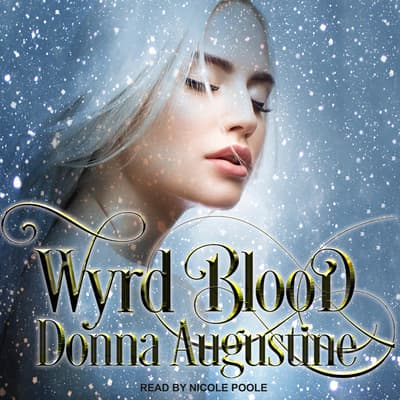 Wyrd Blood by Donna Augustine audiobook