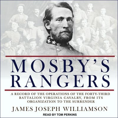 Mosby's Rangers by James Joseph Williamson audiobook