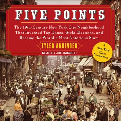 Five Points by Tyler Anbinder audiobook