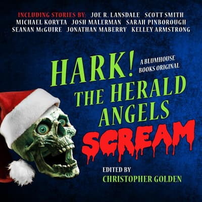 Hark! The Herald Angels Scream by  audiobook