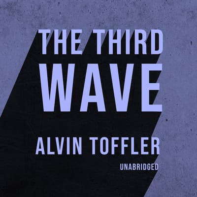 The Third Wave by Alvin Toffler audiobook