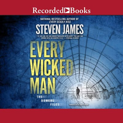 Every Wicked Man by Steven James audiobook