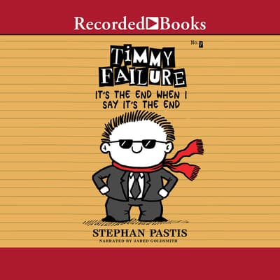 Timmy Failure by Stephan Pastis audiobook