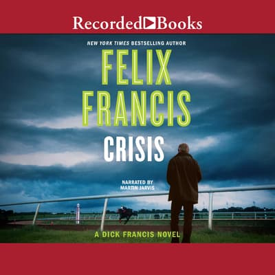 Crisis by Felix Francis audiobook