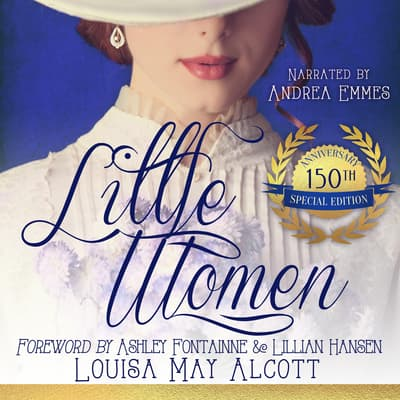 Little Women, Special Edition by Louisa May Alcott audiobook