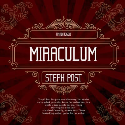 Miraculum by Steph Post audiobook