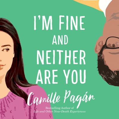 I'm Fine and Neither Are You by Camille Pagán audiobook