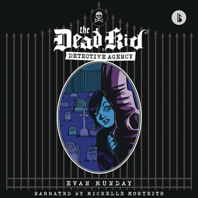 Dead Kid Detective Agency (Booktrack Edition) by Evan Munday audiobook