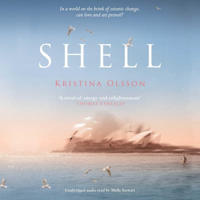 Shell by Kristina Olsson audiobook