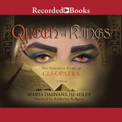 Queen of Kings by Maria Dahvana Headley audiobook