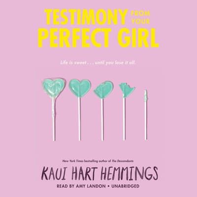 Testimony from Your Perfect Girl by Kaui Hart Hemmings audiobook
