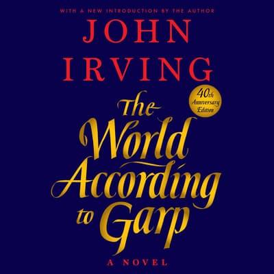 The World According to Garp by John Irving audiobook