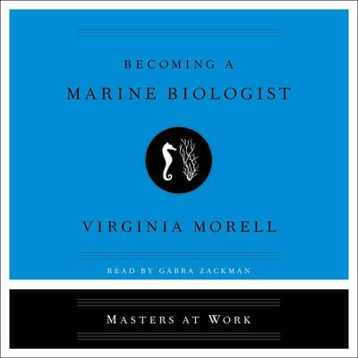 Becoming a Marine Biologist by Virginia Morell audiobook