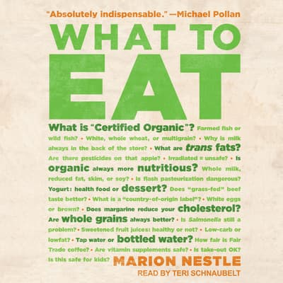 What to Eat by Marion Nestle audiobook