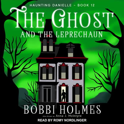 The Ghost and the Leprechaun  by Bobbi Holmes audiobook