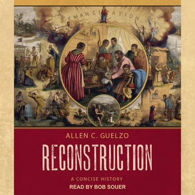 Reconstruction by Allen C. Guelzo audiobook