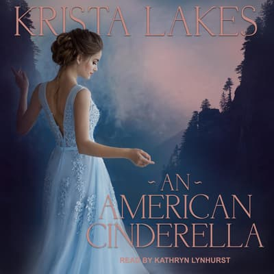An American Cinderella by Krista Lakes audiobook