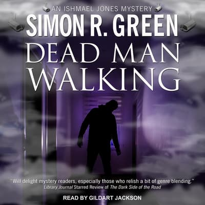 Dead Man Walking  by Simon R. Green audiobook