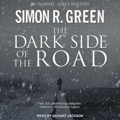 The Dark Side of the Road by Simon R. Green audiobook