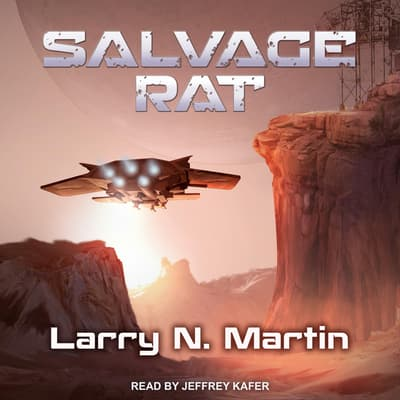 Salvage Rat by Larry N. Martin audiobook