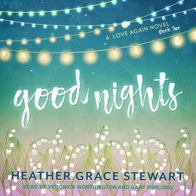 Good Nights by Heather Grace Stewart audiobook