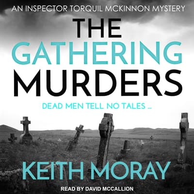 The Gathering Murders by Keith Moray audiobook