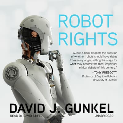 Robot Rights by David J. Gunkel audiobook