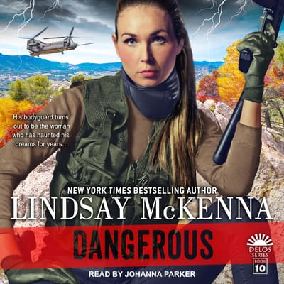 Dangerous by Lindsay McKenna audiobook