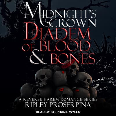 Diadem of Blood and Bones by Ripley Proserpina audiobook