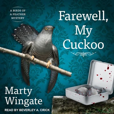 Farewell, My Cuckoo by Marty Wingate audiobook