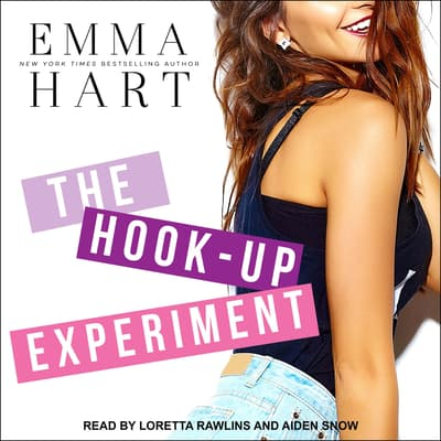 The Hook-Up Experiment by Emma Hart audiobook