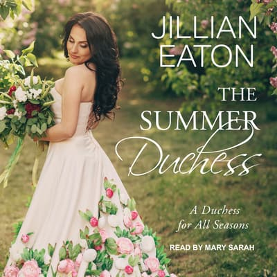 The Summer Duchess by Jillian Eaton audiobook
