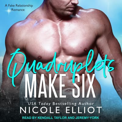 Quadruplets Make Six by Nicole Elliot audiobook