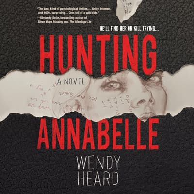 Hunting Annabelle by Wendy Heard audiobook