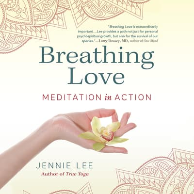 Breathing Love by Jennie Lee audiobook