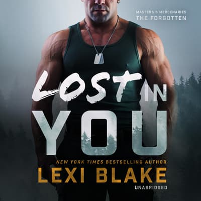 Lost in You by Lexi Blake audiobook
