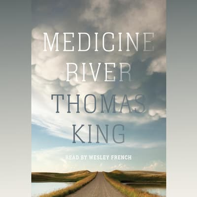 Medicine River by Thomas King audiobook