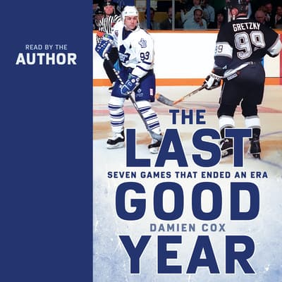 The Last Good Year by Damien Cox audiobook